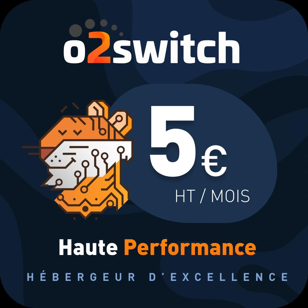 Serveur O2Switch à 5€ par mois